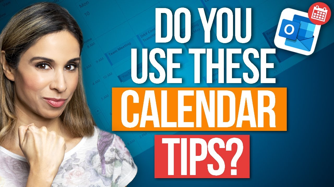 Top Tips to Manage your Outlook Calendar (which are you using?)