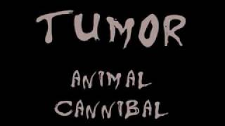 Tumor - Neues Fleisch
