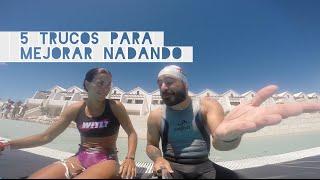 5 trucos para mejorar la natación   con Saleta Castro