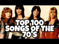 TOP 100 SONGS OF THE 70's