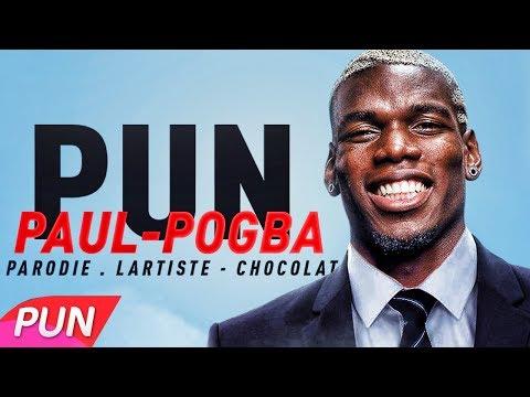LARTISTE - PAUL POGBA ( PARODIE DE CHOCOLAT )