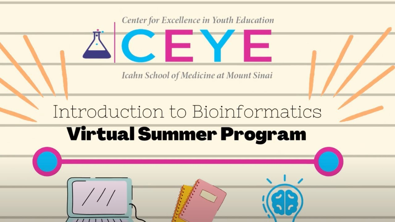 CEYE's Introduction to Bioinformatics Summer Program