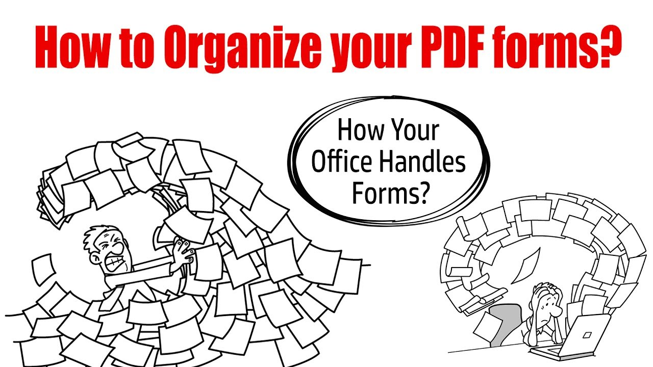 How To Organize Your Pdf Forms How Your Office Handles Forms