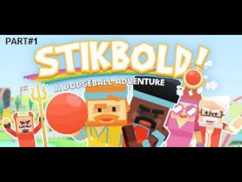 Stikbold A Dodgeball Adventure PART#1 |