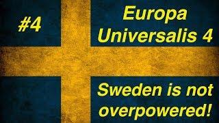 EU4. #4 - Швеция. Было ваше, стало наше