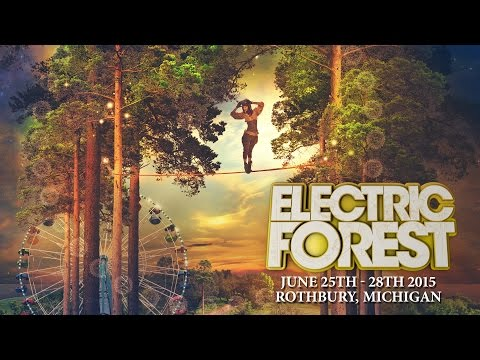 Electric Forest 2015:  Lineup Announcement