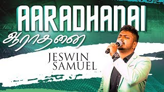 AARADHANAI | NEW TAMIL CHRISTIAN SONG | JESWIN SAMUEL | 4K