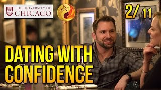Dating with Confidence at University of Chicago, Part 2