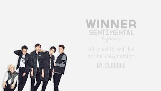 WINNER - SENTIMENTAL (센치해) [HAN/ROM/ENG] Lyrics