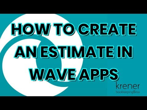 How to create an estimate in Wave Apps - YouTube