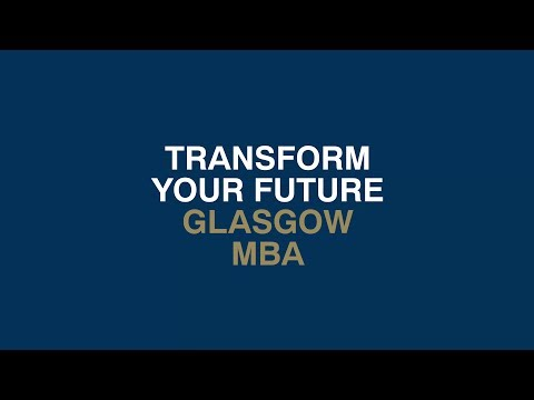 Transform your future with the Glasgow MBA