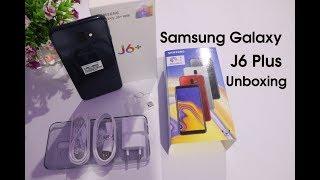 Samsung Galaxy J6 plus Unboxing Pakistan | Samsung Galaxy J6+ Unboxing