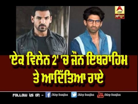 John Abraham and Aditya Roy Kapoor to play a lead role in Mohit Suri`s Ek Villain-2