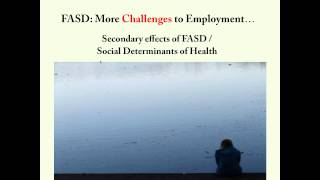 Fetal Alcohol Spectrum Disorder and Employment – Supporting Adults with FASD on the Job