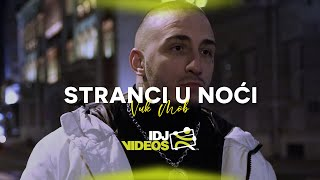 VUK MOB - STRANCI U NOCI (OFFICIAL VIDEO)