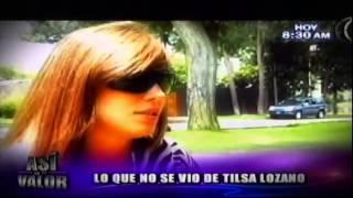 """Tilsa Lozano llega al """"Valor de la verdad"""""""