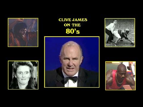 Clive James On The 80's