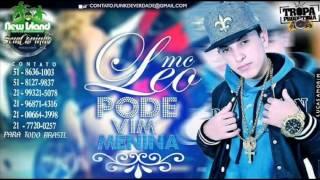 Mc Léo - Pode Vim Menina ( PROD.FLÁVIO BEHRINGER ) PRODUTORA SEM CARINHO