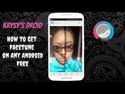 How To Get Facetune Premium App For FREE! On Android ♡KRYSY'S DROID♡