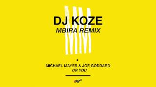 Michael Mayer & Joe Goddard - For You (DJ Koze Mbira Mix)