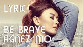 Agnes Monica - Be Brave ( Lyric Video Full ) @Agnezmo