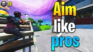 AIM LIKE A PRO! Tips to aim better in Fortnite! Fortnite aim tips! How to get better at Fortnite!