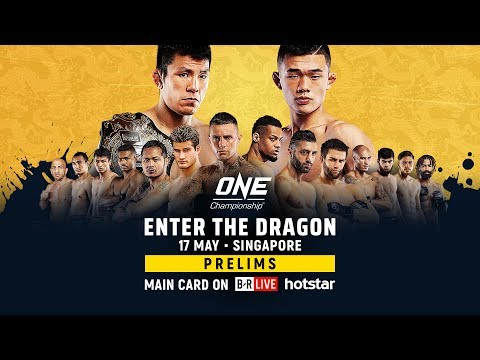 ONE Championship: ENTER THE DRAGON Prelims