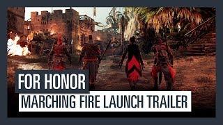 FOR HONOR Marching Fire - Launch Trailer | Ubisoft [DE]