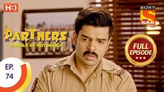 Partners Trouble Ho Gayi Double - Ep 74 - Full Episode - 9th March, 2018