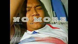 No More - 18 Crowns Feat. Maya (Prod. Ralph)