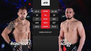 ACA 128: Крис Ханикатт vs. Арби Агуев | Chris Honeycutt vs. Arbi Agujev