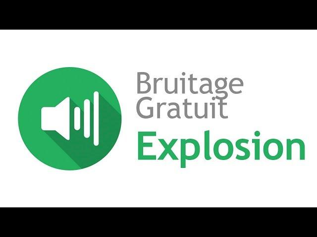 bruitage explosion gratuit
