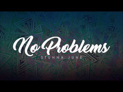 Stunna June feat Kevin Gates - No Problems