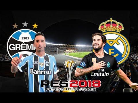 GRÊMIO X REAL MADRID - FINAL DO MUNDIAL 2017 - PES 2018 thumbnail