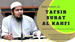 Tafsir Al Kahfi Ayat 79-80|Ust.Amri Azhari,Lc|As-Salam.Jakasampurna|180318