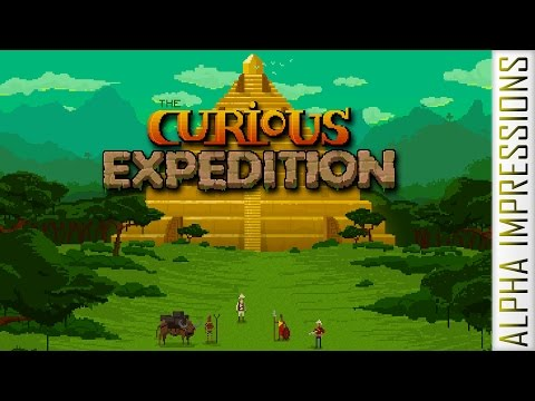 The Curious Expedition [Antiquarian Archaeology Roguelike] - Impressions