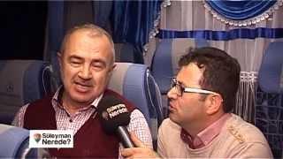 Süleyman Nerede - Halfeti Mardin Tarsus 19 Nisan 2015
