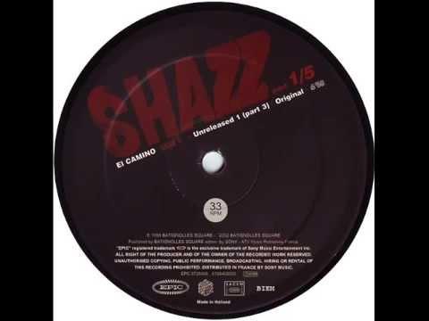 Shazz - El Camino Part 3 (Unreleased)