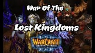 War of the Lost Kingdoms! Ep. 2 - War of the Lost Live Cast!