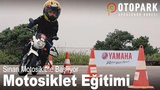 Sinan'la Motosiklete Başlamak   Kapalı Alan Motosiklet Eğitimi   Bölüm 2