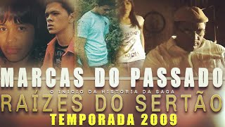 TEMPORADA 2009 - MARCAS DO PASSADO