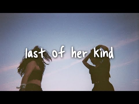 Alec Benjamin - Last Of Her Kind // Lyrics