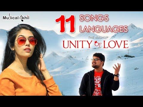 "11 Songs | 11 Languages | The Mashup "" UNITY OF LOVE "" | Akhil Purohit | Jigisha Joshi"