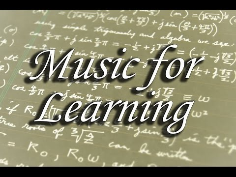Music for Learning - Strengthen your mental skills