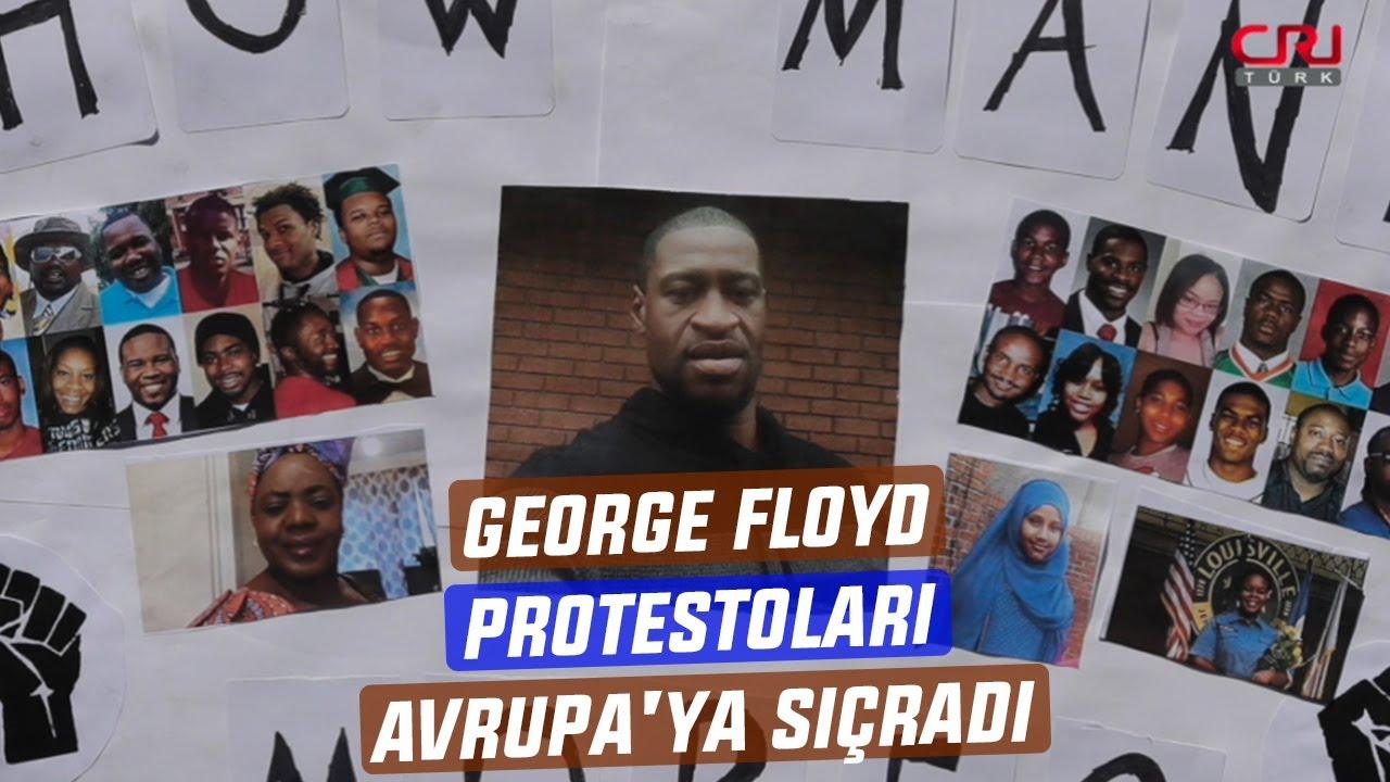 George Floyd protestoları Avrupa'ya sıçradı