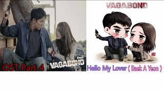 OST VAGABOND Part 4 - Hello My Lover / Baek A Yeon [백아연]