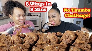 8 WINGS IN 8 MINS NO THUMBS CHALLENGE MUKBANG COLLAB WITH PRISSY P!!