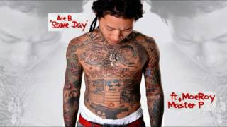 Ace B Same Day ft Master P MoeRoy 2016.mp3