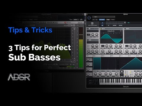 3 Tips For Perfect Sub Basses