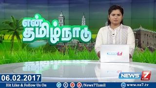 En Tamil Nadu News 06-02-2017 – News7 Tamil News